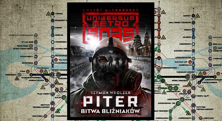 Recenzja książki Metro 2035: Piter. Bitwa bliźniaków