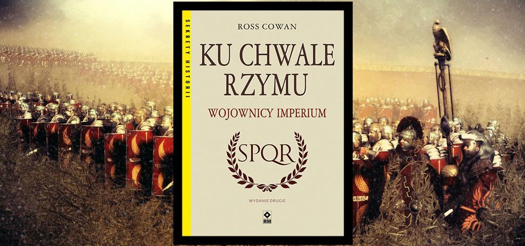 Recenzja książki Ku chwale Rzymu