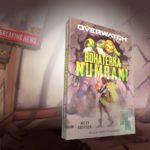 Zapowiedź - Overwatch: Bohaterka Numbani