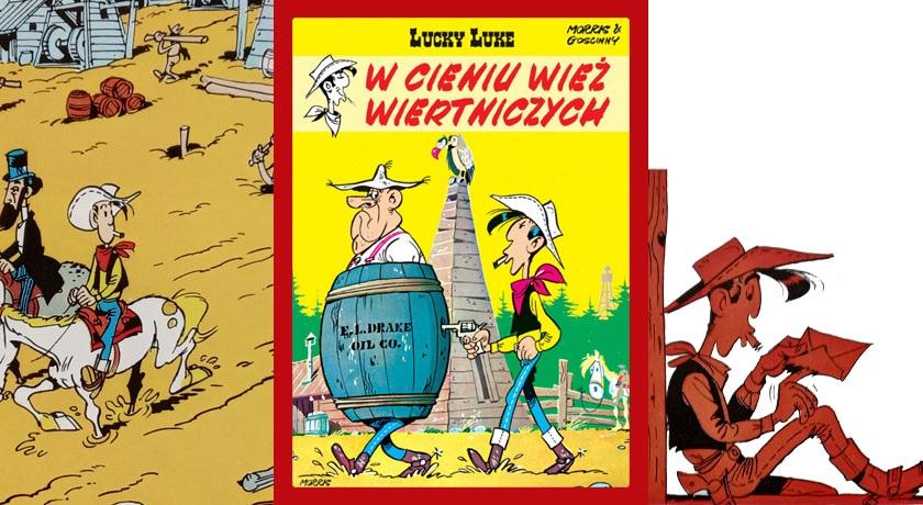 Lucky Luke – W cieniu wież wiertniczych. Recenzja komiksu