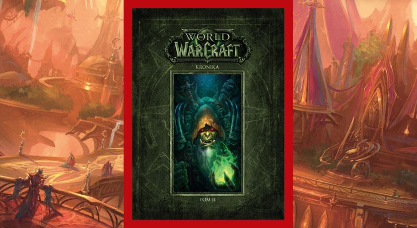 World of Warcraft Kronika Tom 2 - recenzja książki