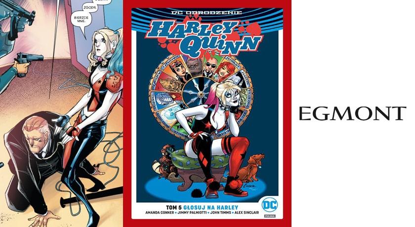 Harley Quinn tom 5 Głosuj na Harley - recenzja komiksu