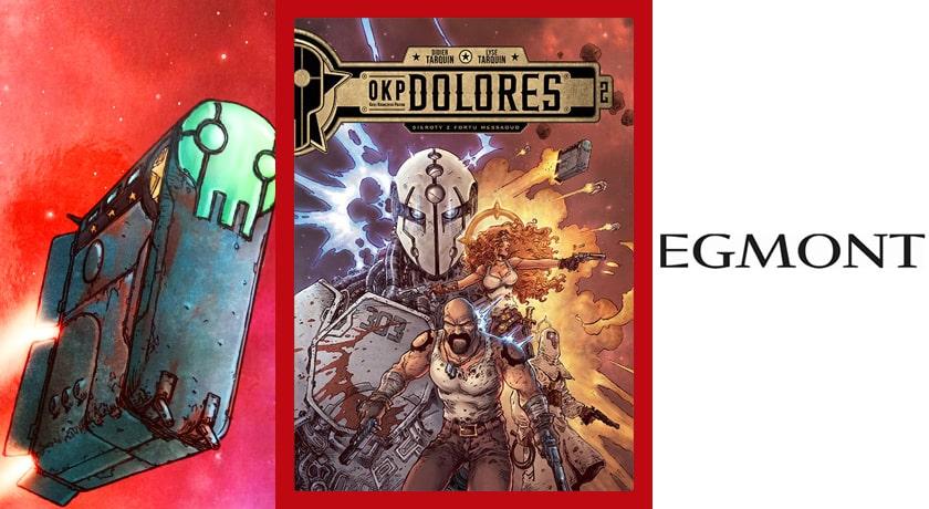 OKP Dolores #2: Sieroty z Fortu Messaoud  - recenzja komiksu