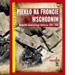 Recenzja książki: Piekło na froncie wschodnim – dzienniki niemieckiego żołnierza 1941-1943