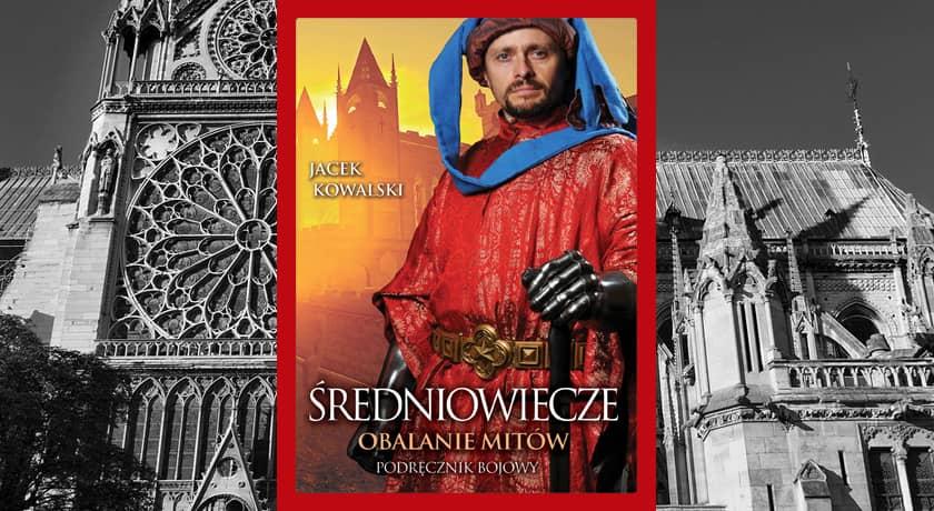 Średniowiecze: Obalanie mitów - recenzja książki