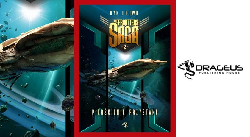 The Frontiers Saga #2: Pierścienie Przystani - recenzja książki