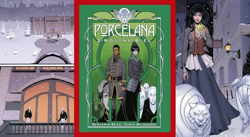 Porcelana #2: Kostna biel - recenzja komiksu