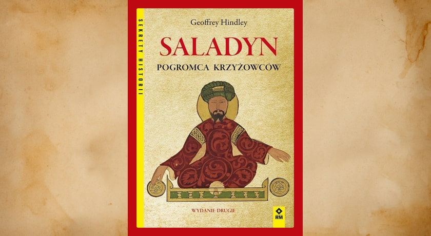 Saladyn pogromca krzyżowców - recenzja książki