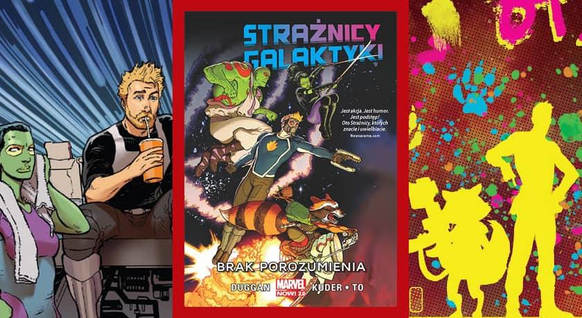 Strażnicy Galaktyki: Brak porozumienia - recenzja komiksu