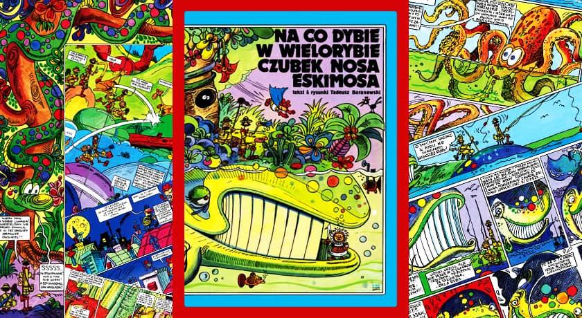 Na co dybie w wielorybie czubek nosa Eskimosa - recenzja komiksu