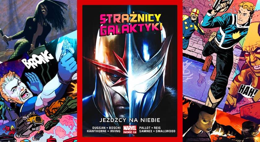 Strażnicy Galaktyki Jeźdźcy na niebie - recenzja komiksu