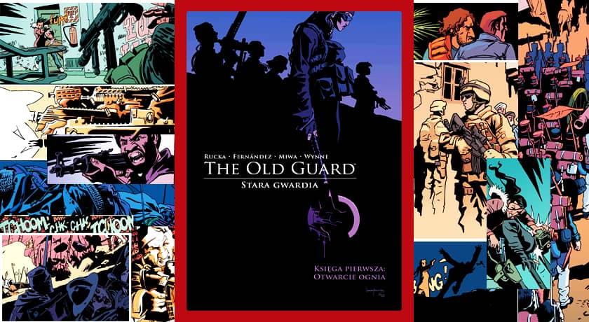 The Old Guard #1 - recenzja komiksu