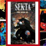 Batman Sekta - recenzja komiksu