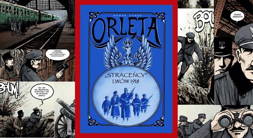 """Orlęta – """"Straceńcy"""" Lwów 1918 - recenzja komiksu"""