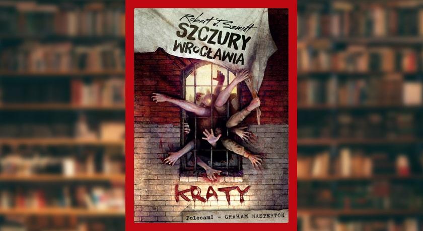 Szczury Wrocławia Kraty - recenzja książki