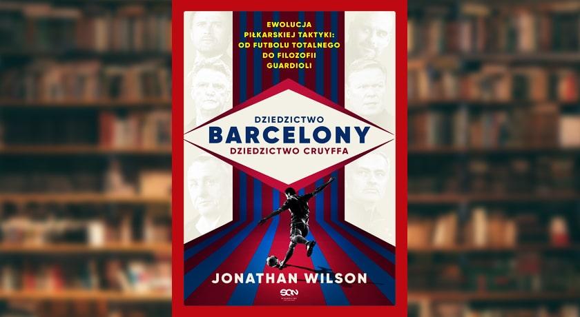 Dziedzictwo Barcelony, dziedzictwo Cruyffa - recenzja książki