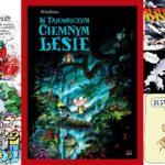 W tajemniczym ciemnym lesie - recenzja komiksu