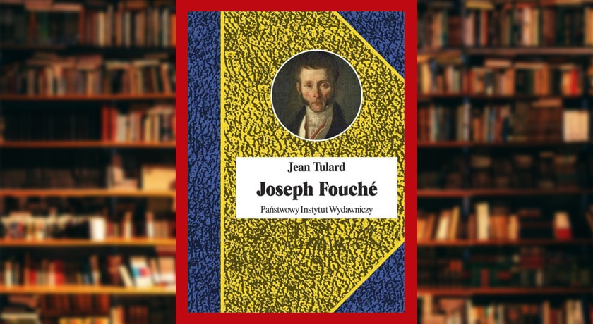 Joseph Fouché - recenzja książki