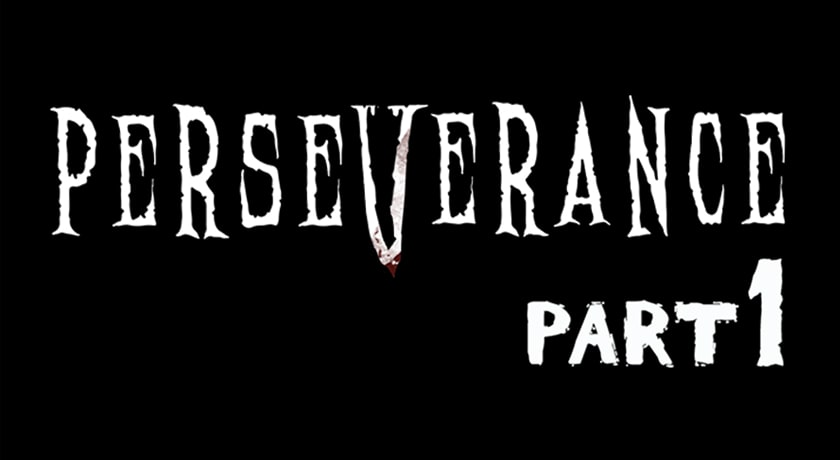 Perseverance Part 1 - recenzja gry