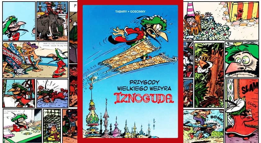 Przygody wielkiego wezyra Iznoguda #3 - recenzja komiksu
