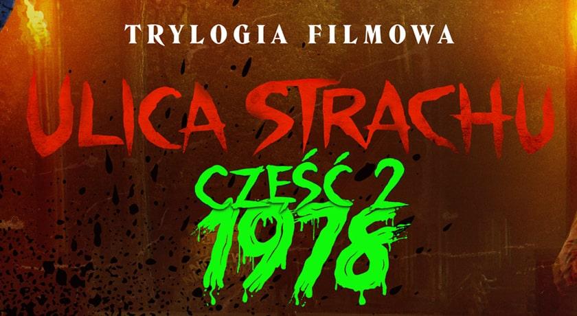 Ulica Strachu część 2 - recenzja filmu