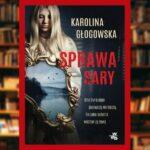 Sprawa Sary - recenzja książki