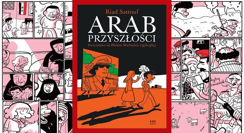 Arab przyszłości tom 1 - recenzja komiksu
