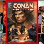 Conan Barbarzyńca Exodus i inne opowieści - recenzja komiksu