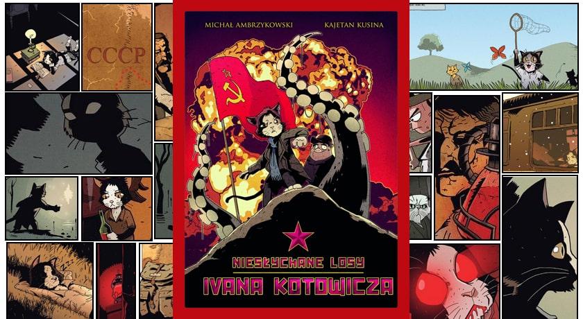 Niesłychane losy Ivana Kotowicza - recenzja komiksu