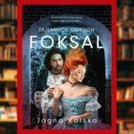 Tajemnice ogrodu Foksal - recenzja książki